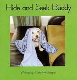 """Hide and Seek Buddy""-Buddy Books Guided Reading Books-Level 4/C"