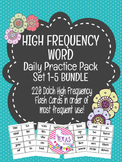 High Frequency Word Daily Practice Pack - Sets 1-5
