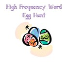 High Frequency Word Egg Hunt
