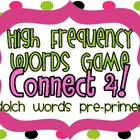 "High Frequency Words Game ""Connect 4!"" Dolch Pre-Primer Words"