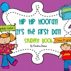 Hip Hip Hooray! It's the First Day! {Student Book}