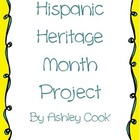 Hispanic Heritage Month 3 part Project - Common Core Aligned