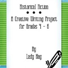Historical Fiction Creative Writing Project for 4th-6th Grades