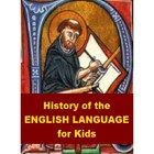 History of the English Language for Kids