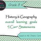 "History/Geography Gr 8 Learning Goals ""I Can"" Statements ("