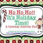 Ho, Ho, Ho! It's Holiday Time! {A Christmas Literacy Activ