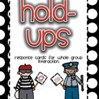 Hold-Ups Response Cards for Whole and Small Group Interaction