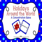 Holidays Around the World: A Memory Game