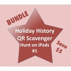 Holiday History QR Scanner Scavenger Hunt Bundle (on iPads!)