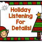 Holiday Listening for Details!