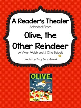 Olive the Other Reindeer Christmas / Holiday Readers Theater