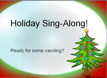 Holiday Sing-Along: Christmas Carols on Powerpoint