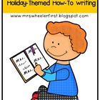 Holiday Themed How-To Writing