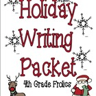 Holiday Writing Packet Inspiration