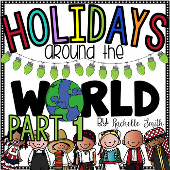 Holidays Around the World Unit {literacy and social studies}