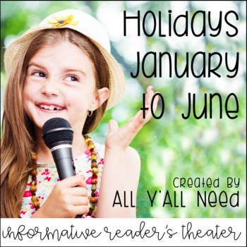 Holidays January to July Informative Reader's Theater