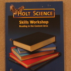 Holt Science Skills Workshop Workbook: Reading in the Cont