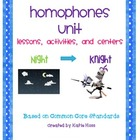 Homophones Unit-Based on Common Core Standards