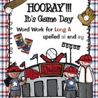 Hooray! It's Game Day: word work for Long A spelled ai and ay