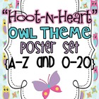 """Hoot-N-Heart"" Owl Theme Poster Set {A-Z and 0-20}"