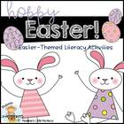 Hoppy Easter: An Easter-Themed Mini Literacy Unit