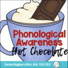 Hot Chocolate Phonological Awareness: Speech Therapy