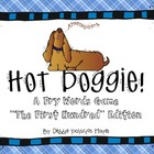"""Sight Words: """"Hot Doggie!"""" Fry Words Game - The First Hund"""