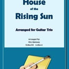 """House of the Rising Sun"" ensemble for guitar trio"