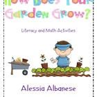How Does Your Garden Grow? Literacy and Math Activities