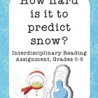 How Hard Is It to Predict Snow? Reading Assignment + Criti