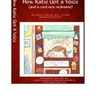 How Katie Got a Voice (and a cool new nickname) - E-book f