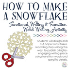 How To Make a Snowflake: Functional Writing & Transition/L