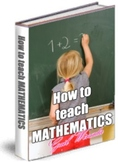 How To Teach Your Child Mathematics Step-by-Step