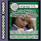 How To Writing For February/March - Transitional Words/Gra