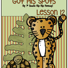 How the Leopard Got His Spots...Journeys 1st Grade... Prac