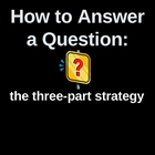 How to Address a Prompt Using a 3-part Strategy