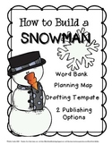 How to Build A Snowman: Instructional Writing Mini-Pack