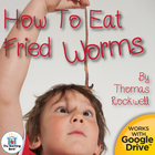 How to Eat Fried Worms Novel Unit ~ Common Core Aligned!