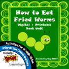 How to Eat Fried Worms Unit