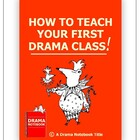 How to Teach Your First Drama Class
