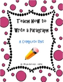 How to Write a Paragraph...Step-by-Step!