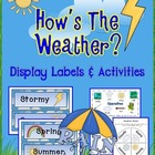 How's The Weather? Display Labels & Activities
