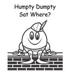 Humpty Dumpty Sat on a What????  An Interactive Book and Activity