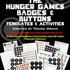"""Hunger Games"" Badges/Buttons Activity and Templates"