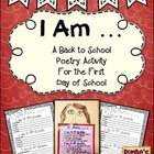 I Am ... A Back To School Poem