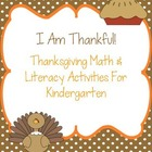 I Am Thankful!  Thanksgiving Literacy and Math Activities