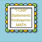 """I CAN"" Statements KINDERGARTEN - MATH"