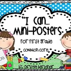 """I Can..."" Common Core Mini-Posters {First Grade}"
