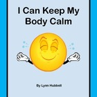 I Can Keep My Body Calm