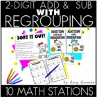 I Can Regroup- Addition and Subtraction with Regrouping Centers